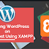 Beginners Guide | Installing WordPress on Localhost Using XAMPP
