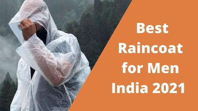 Best 3 Raincoat for Men India 2021