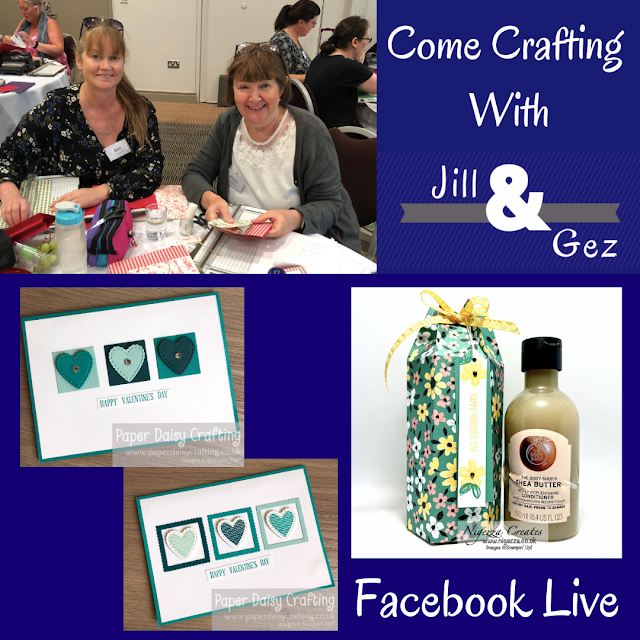 Come Crafting With Jill & Gez Facebook Live Replay Hearts & Flowers