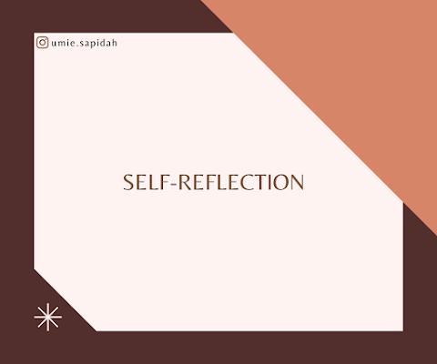 Self - Reflection
