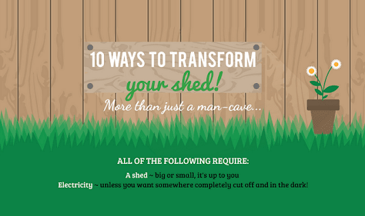 10 Ways to Transform Your Shed #infographic