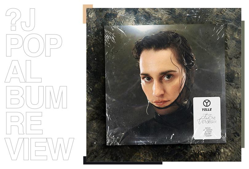 Album review: Yelle - L'Ère du Verseau | Random J Pop