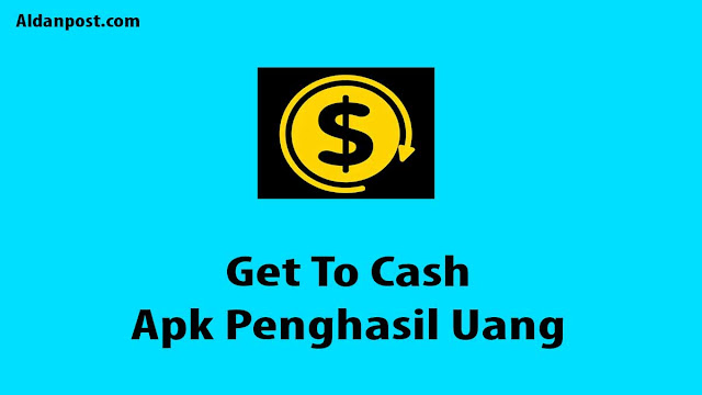 Get To Cash