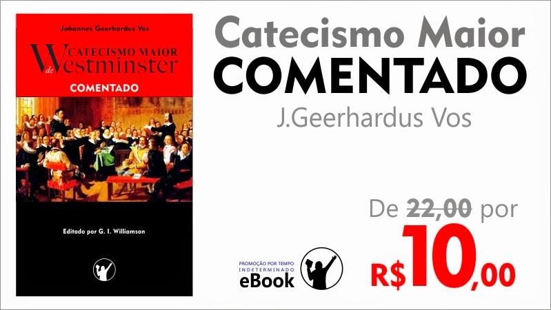 Catecismo Maior De Westminster Comentado Epub Download