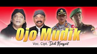 Lirik Lagu Ojo Mudik - Didi Kempot