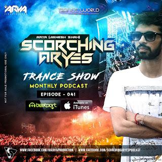 SCORCHING ARYes Episode 041 - ARYA (Jignesh Shah)