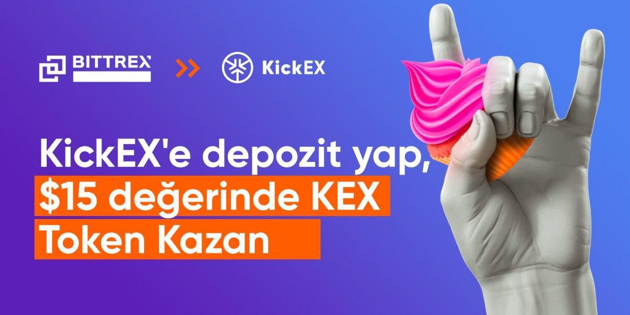 KickEX'e Para Yatırın, 15 Dolarlık KEX Token Kazanın!