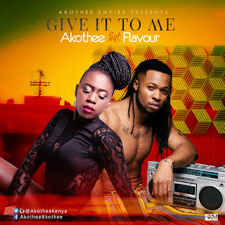 Akothee Ft. Flavour - Give It To Me