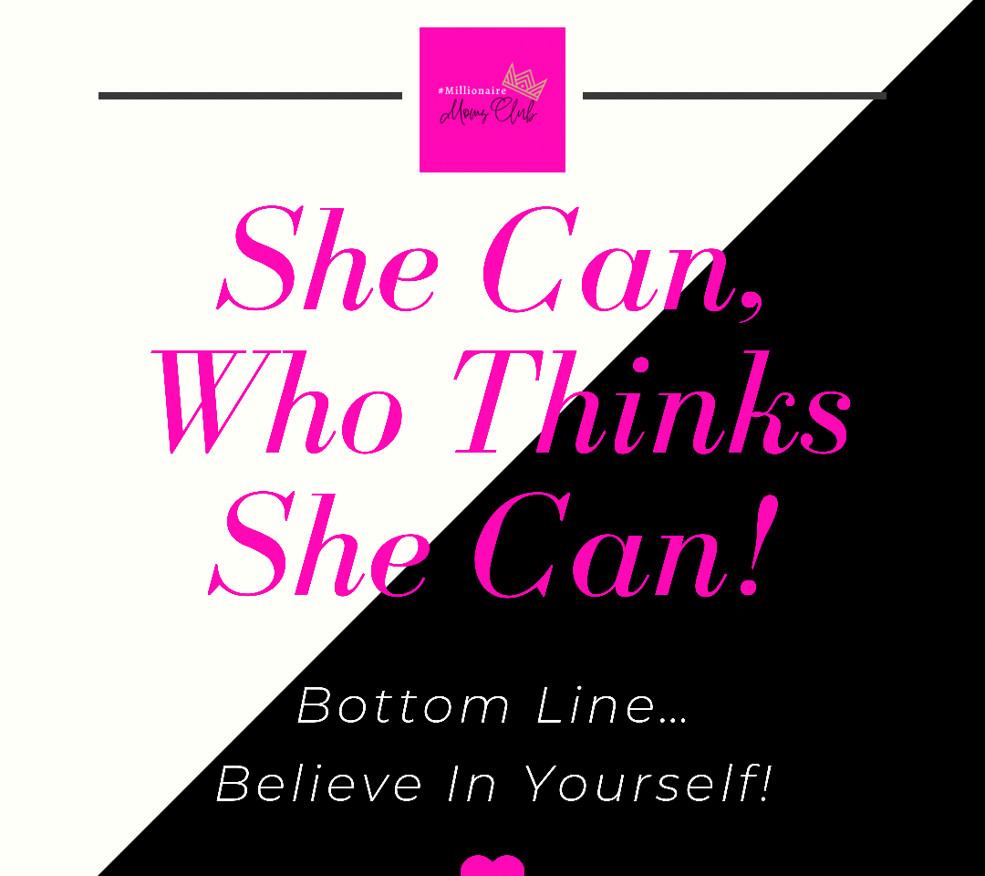 She Can Who Thinks She Can