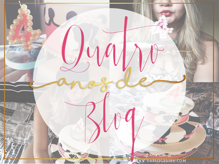 Aniversario do Blog o a blogueira