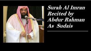 Suah Al Imran Recited by Abdul Rahman Al-Sudais