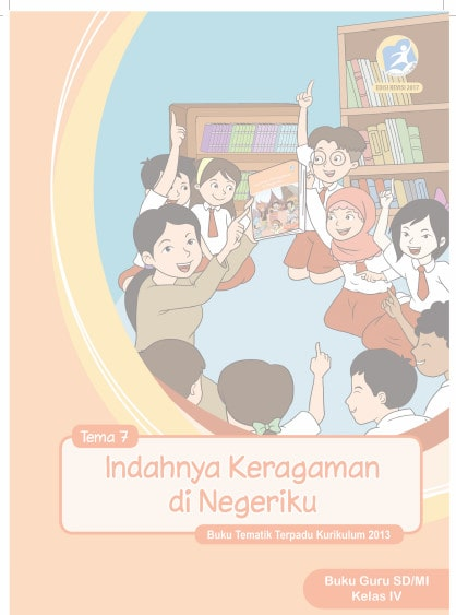 Buku Guru Tema 7 Kelas 4 Revisi 2017 Kurikulum 2013