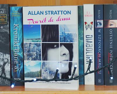"""Trudna droga do domu, czyli """"Powrót do domu"""" - Allan Stratton"""