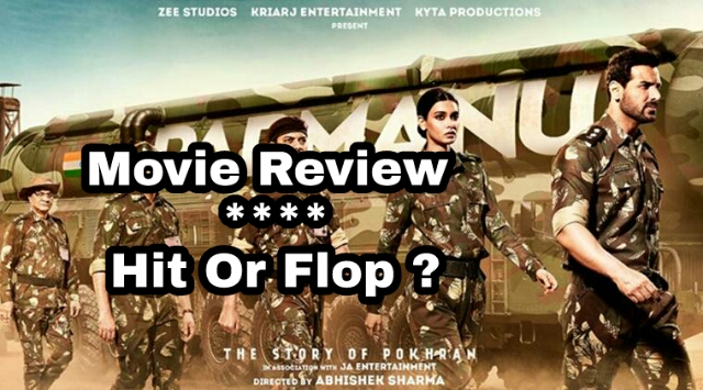 Parmanu : The Story Of Pokhran| HIT OR FLOP ?   Movie Review | John Abraham