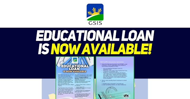 GSIS | EDUCATIONAL LOAN IS NOW AVAILABLE!