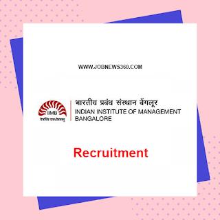 IIM Bangalore Recruitment 2020 for Research Associate, Manager & Academic Associate