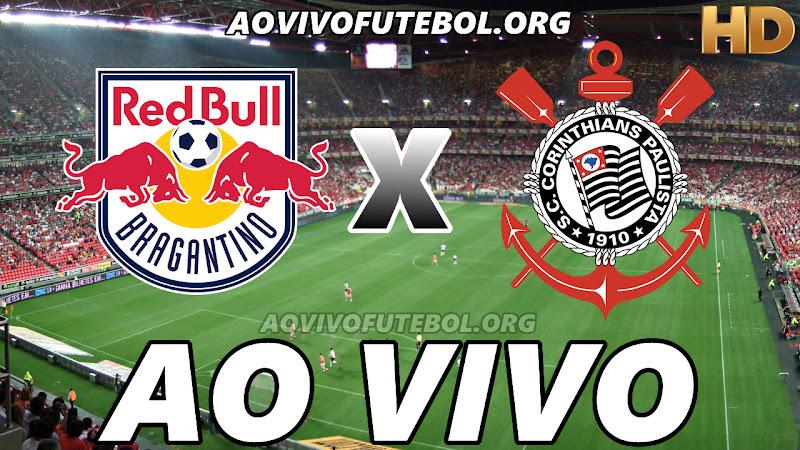 Bragantino x Corinthians Ao Vivo Hoje em HD