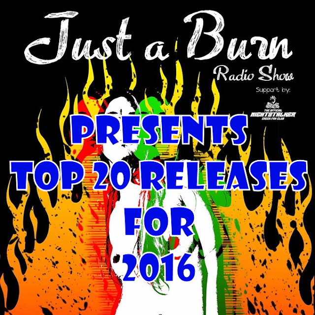 Top 20 Releases for 2016 by 'JUST A BURN' [part 1, A-sides]
