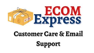 Ecom Customer Care Number