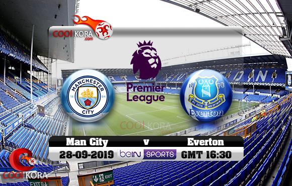 مشاهدة مباراة إيفرتون ومانشستر سيتي اليوم 28-9-2019 في الدوري الإنجليزي
