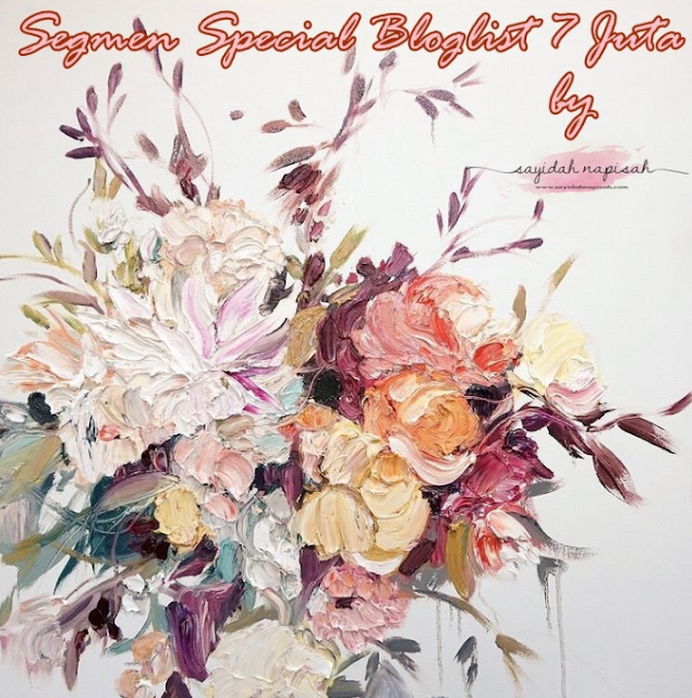 http://www.sayidahnapisah.com/2018/06/segmen-special-bloglist-7-juta-by-sayidahnapisahdotcom.html