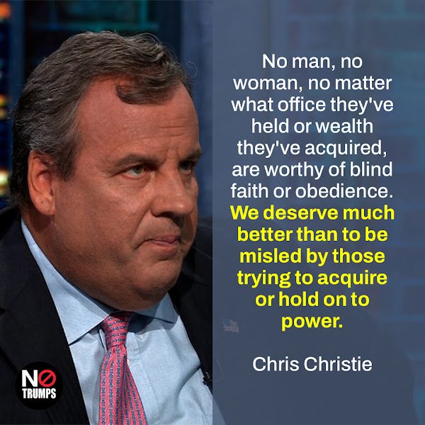 No man, no woman, no matter what office they've held or wealth they've acquired, are worthy of blind faith or obedience. We deserve much better than to be misled by those trying to acquire or hold on to power. — Republican Former New Jersey Governor Chris Christie