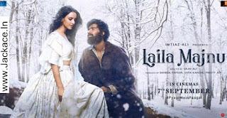 Laila Majnu Budget, Screens & Box Office Collection India, Overseas, WorldWide