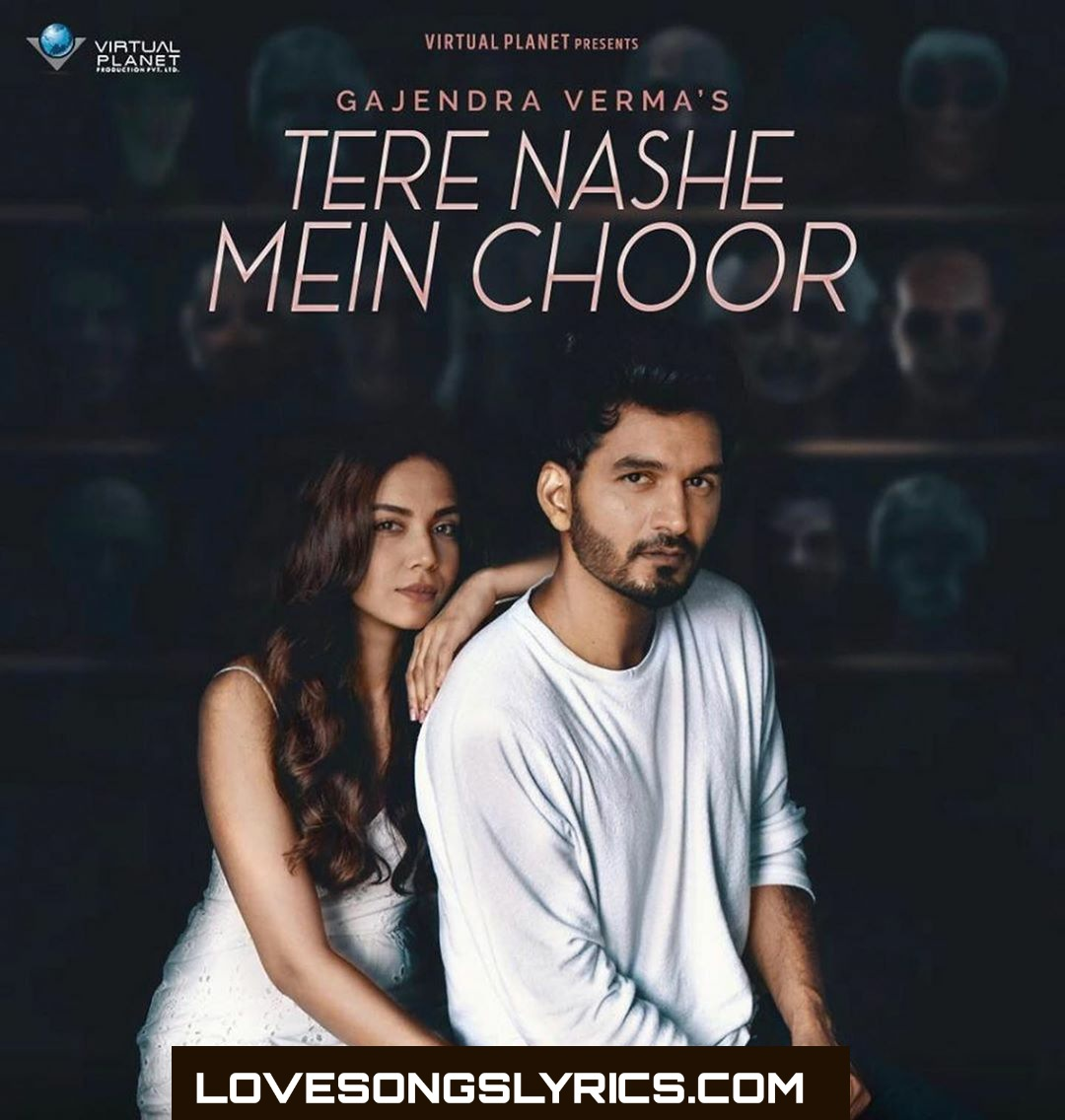 Tere Nashe Mein Choor Hindi Lyrics