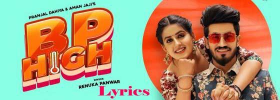 BP HIGH Lyrics - Pranjal Dahiya | Renuka Panwar | Aman Jaji | New Haryanvi Song 2021