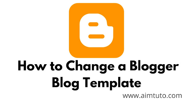 How to change a blogger blog template step by step