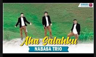 Lirik Lagu Aha Salahku - Nabasa Trio
