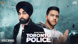 Presenting Toronto Police lyrics penned by Kang Saab. Latest Punjabi song Toronto police sung by Kang Saab & music given by Manna Music