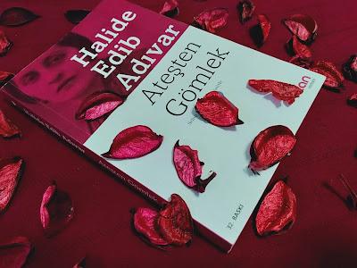 Kitap Özeti, Roman Özeti, Performans Ödevi, Özet, Halid eEdip Adıvar, Ateşten Gömlek, Ateşten Gömlek Özeti, Halide Edip Adıvar Romanı Özeti