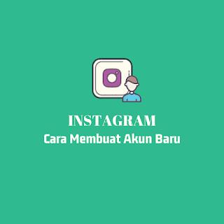 Membuat akun instagram baru