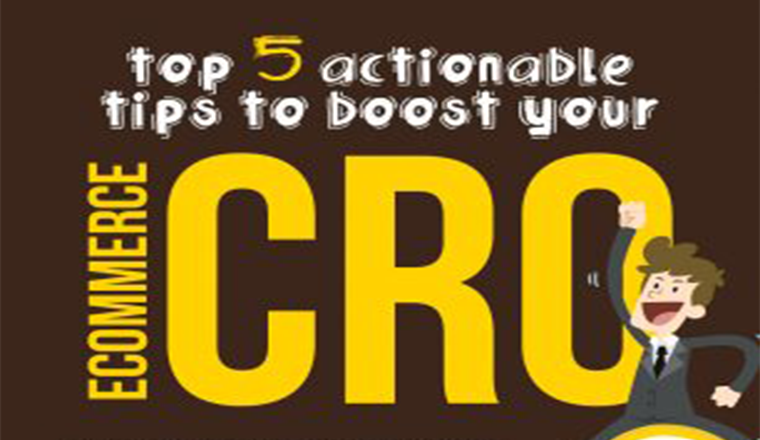 Top 5 actionable tips to boost your eCommerce CRO #infographic
