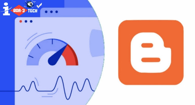 كيفية تسريع مدونة بلوجر | أفضل طرق زيادة سرعة مدونة بلوجر وتقليل وقت تحميل الصفحات