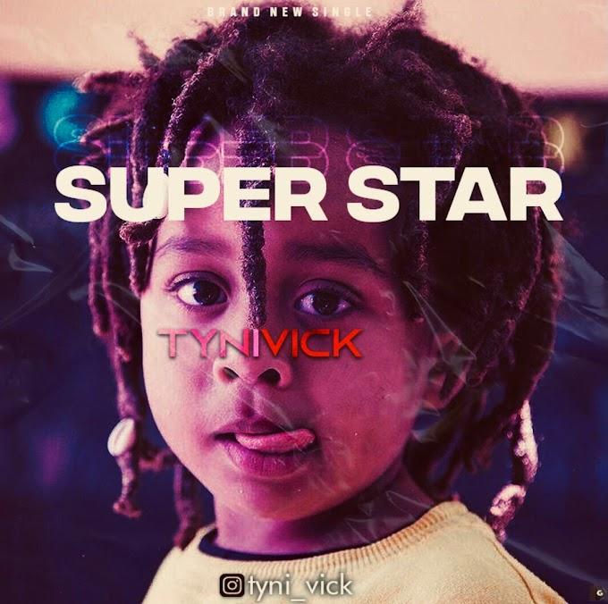 MP3 || TYNIVICK - SUPERSTAR