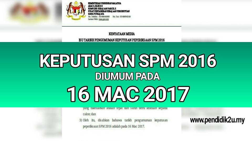 Tarikh keputusan spm 2017