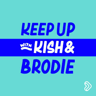 Keep Up With Kish And Brodie