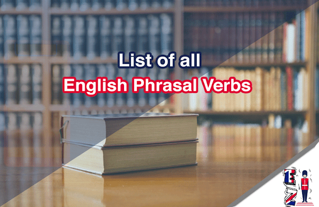 This is a phrasal verb list that contains 700 multi-word verbs