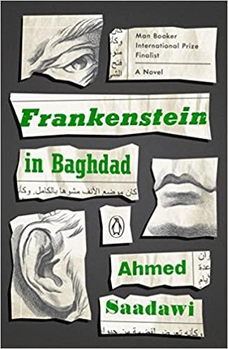 Book cover for Frankenstein in Baghdad by Ahmed Saadawi Frankenstein in Baghdad in the South Manchester, Chorlton, Cheadle, Fallowfield, Burnage, Levenshulme, Heaton Moor, Heaton Mersey, Heaton Norris, Heaton Chapel, Northenden, and Didsbury book group