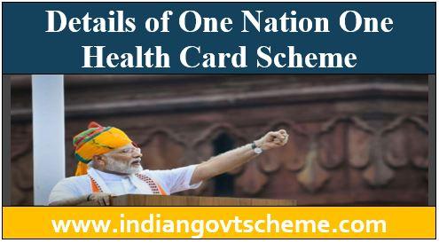 One Nation One Health Card Scheme