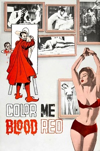 Watch Color Me Blood Red Online Free in HD