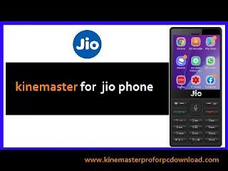 KineMaster for Jio Phone