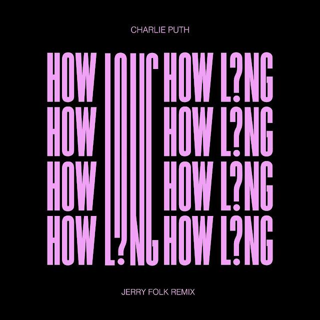 iLoveiTunesMusic.net 1600x0w%2B%25281%2529 Charlie Puth - How Long (Jerry Folk Remix) - Single Charlie Puth Jerry Folk New Music Pop Single