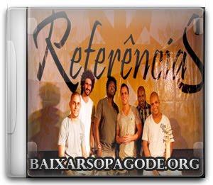 Grupo Referências – Pra Quem Quer Ouvir (2011)