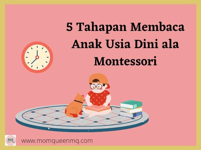 5 Tahapan Membaca Anak Usia Dini ala Montessori