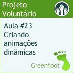 GreenFootBR - Vídeo #23 - Criando animações dinâmicas