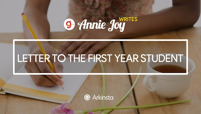 Annie~Joy writes: A Letter To The First Year Student. #BeInspired!