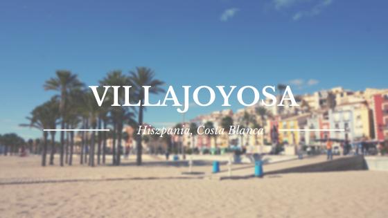 Villajoyosa | kolorowe miasteczko w prowincji Alicante